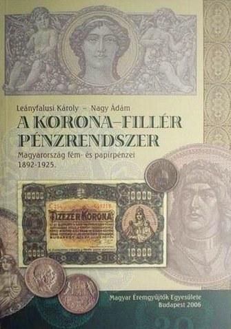 http://www.koronaportal.hu/konyvek/leanyfalusi_nagy_magyarorszag_fem_es_papirpenzei_1892-1925_nagy.jpg