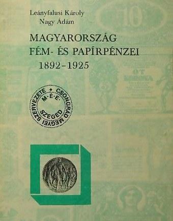 http://www.koronaportal.hu/konyvek/leanyfalusi_nagy_magyarorszag_fem_es_papirpenzei_1892-1925_szeged_nagy.jpg
