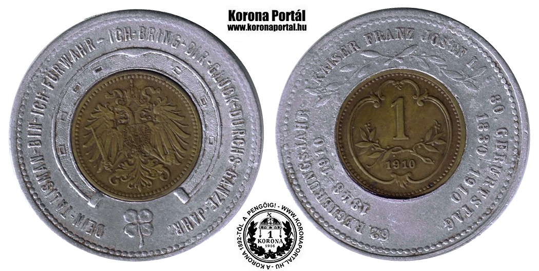http://www.koronaportal.hu/szerencse-talizmanok-zsetonok/www_koronaportal_hu_szerencse-talizman-1-heller-1910-62-uralkodasi-ev-i-ferenc-jozsef.jpg